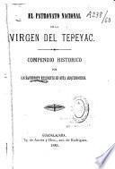 El patronato national de la Virgen del Tepeyac