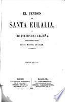 El pendon de Santa Eulalia; ó, Los fueros de Cataluña