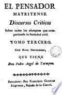 El Pensador Matritense, 3-4