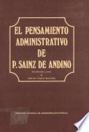 El pensamiento administrativo de P. Sáinz de Andino, 1829-1848