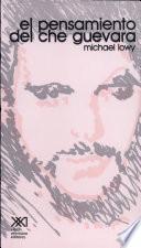 El pensamiento del Che Guevara