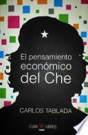 El pensamiento económico del Che