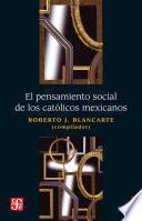 El pensamiento social de los católicos mexicanos