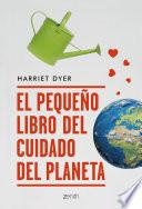 El pequeño libro del cuidado del planeta
