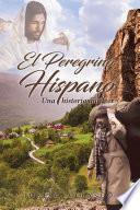 El Peregrino Hispano