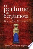 El perfume de bergamota