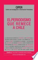 El periodismo que remece a Chile