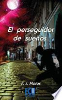 El perseguidor de sueños