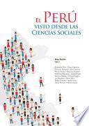El Perú visto desde las ciencias sociales