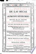 El phenix de las becas, Santo Toribio Alphonso Mogrobejo, glorioso en la resplandeciente hoguera de sus virtudes