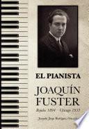 El pianista Joaquín Fuster