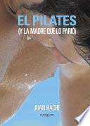 El Pilates (y la madre que lo parió...)