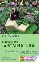 El placer del jabón natural