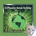 El Planeta Verde De Kuky