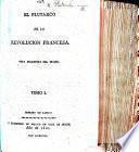 El Plutarco de la Revolucion Francesa. Obra traducida del Ingles