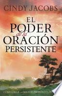 El poder de la oración persistente