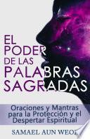 EL PODER DE LAS PALABRAS SAGRADAS
