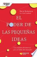 El poder de las pequeñas ideas