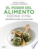 El poder del alimento. Cocina Vital (Colección Vital)