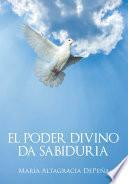 El poder divino da sabiduria