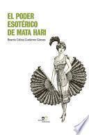 El poder esotérico de Mata Hari