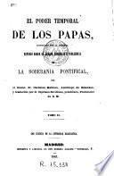 El Poder temporal de los Papas, justificado por la historia,2