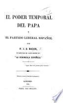 El Poder temporal del Papa, y el partido liberal español