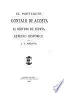 El portugués Gonzalo de Acosta al servicio de España