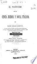El positivismo en la ciencia jurídica y social italiana