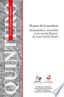 El pozo de la escritura Enunciación y Narración en la novela El pozo, de Juan Carlos Onetti