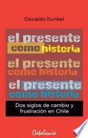 El presente como historia