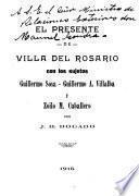El presente de villa del Rosario con los sujetos Guillermo Sosa, Guillermo A. Villalba y Zoilo M. Caballero