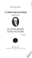 El primer director supremo, crónica de 1814