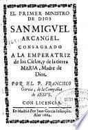 El primer ministro de Dios San Miguel Arcangel...
