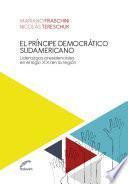 El príncipe democrático sudamericano