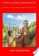 El Príncipe, El Campesino Y Los Doce Granos De Maíz