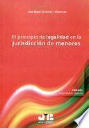 El principio de legalidad en la jurisdicción de menores