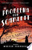 El Problema con Scarlett
