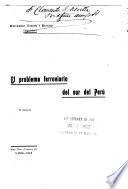 El problema ferroviario del sur del Perú