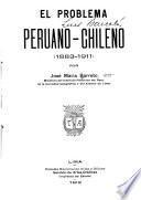 El problema peruano-chileno (1883-1911)