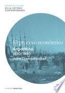 El proceso económico. Argentina (1830-1880)
