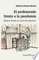 El profesorado frente a la pandemia