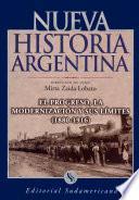 El progreso, la modernización y sus límites 1880-1916
