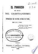 El progreso por medio del cristianismo: Año primero, 1856