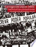 El protagonismo popular chileno