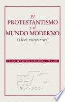 El protestantismo y el mundo moderno