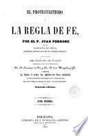 El Protestantismo y la regla de fe, 1