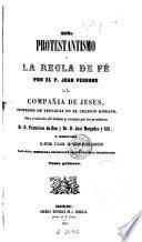 El Protestantismo y la regla de fé