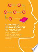 El Proyecto de Investigación en Psicología