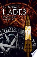 El proyecto Hades